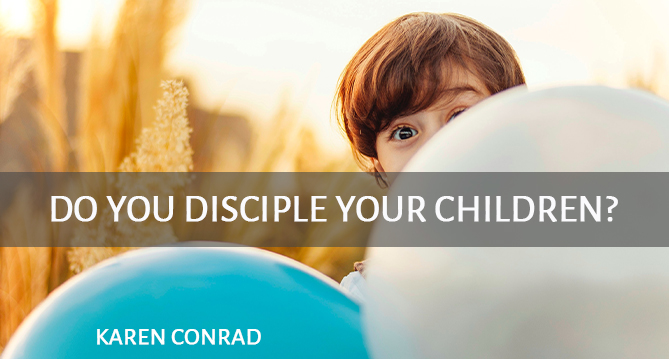 Do You Disciple Your Children?
